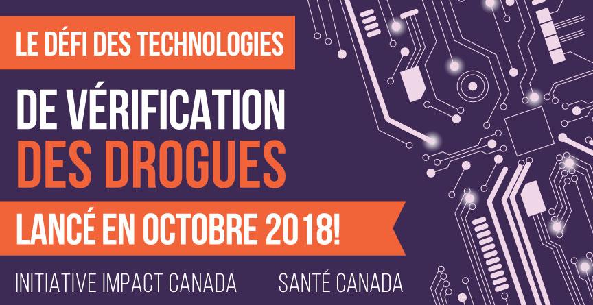 Le défi des technologies de vérification des drogues a été lancé en octobre 2018